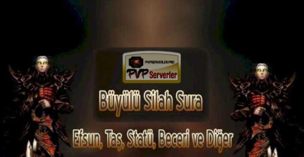 pvp serverler büyülü silah sura